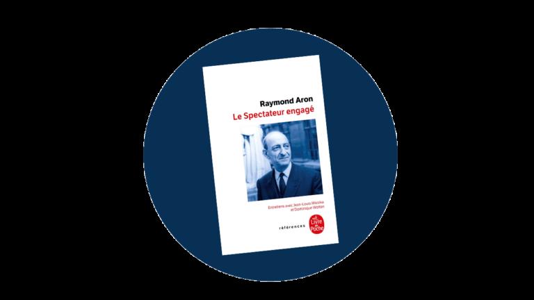 Raymond Aron – Le spectateur engagé